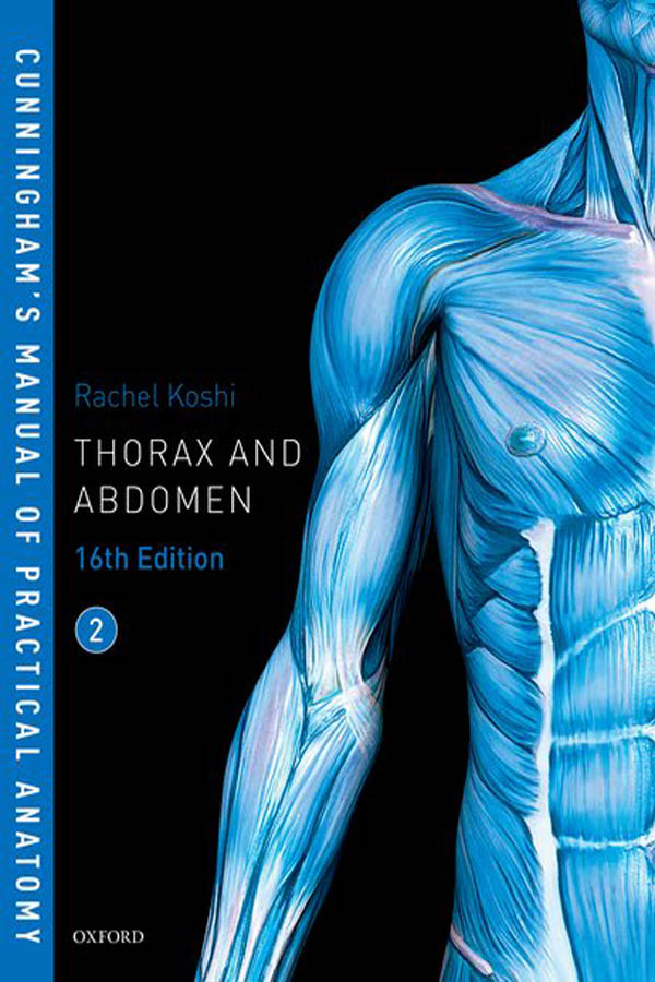 Cunningham's Manual of Practical Anatomy VOL 2 Thorax and Abdomen 1
